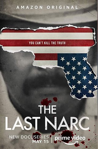 English True Crime Documentary Series the Last Narc Is Streaming on Amazon Prime Video, Release Date 15th May 2020