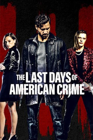 The Last Days of American Crime Movie Online